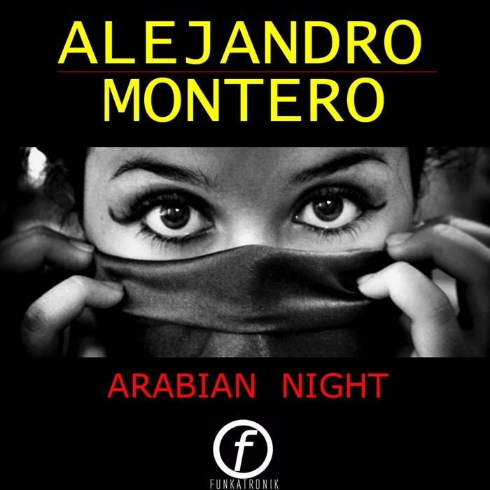 MONTERO, Alejandro - Arabian Night