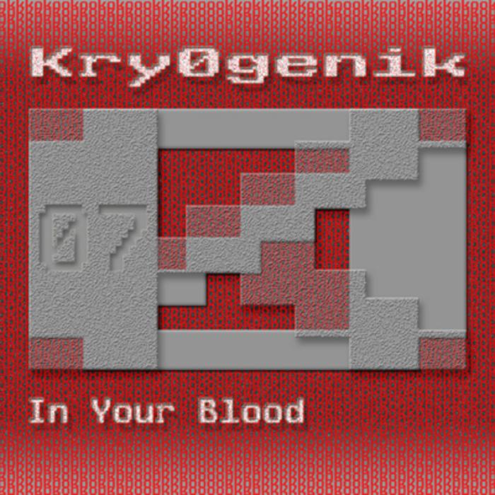 KRY0GENIK - In Your Blood