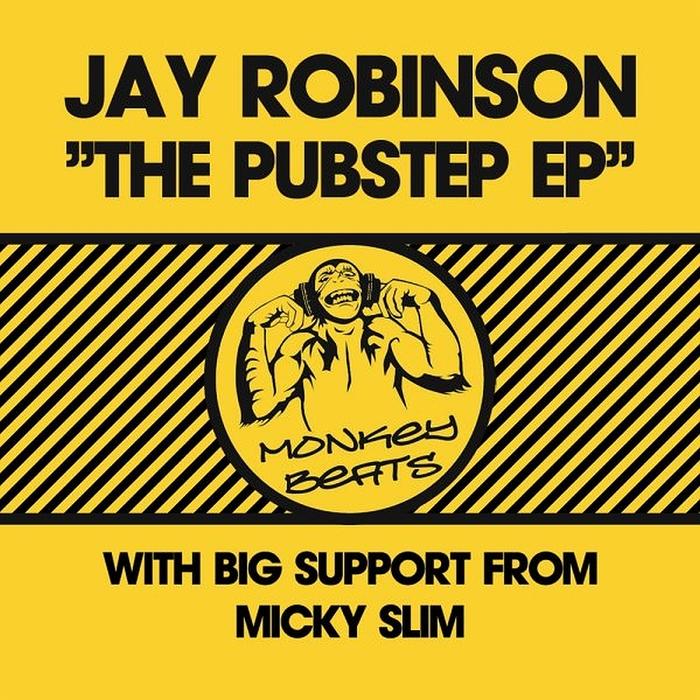 ROBINSON, Jay - Pubstep EP