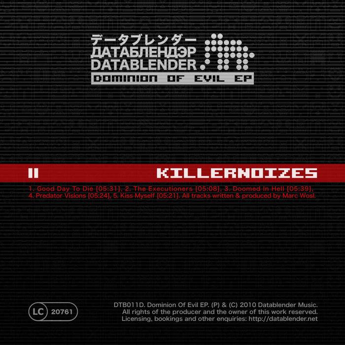 KILLERNOIZES - Dominion Of Evil EP