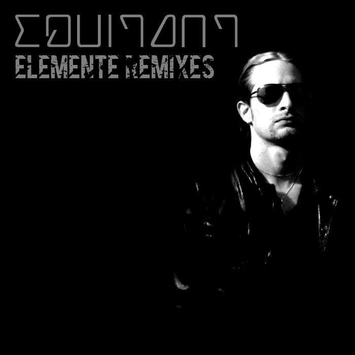 EQUITANT - Elemente Remixes