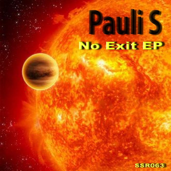 PAULI S - No Exit EP