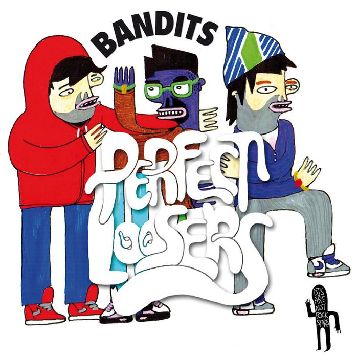 PERFECT LOOSERS feat KARO MC - Bandits EP