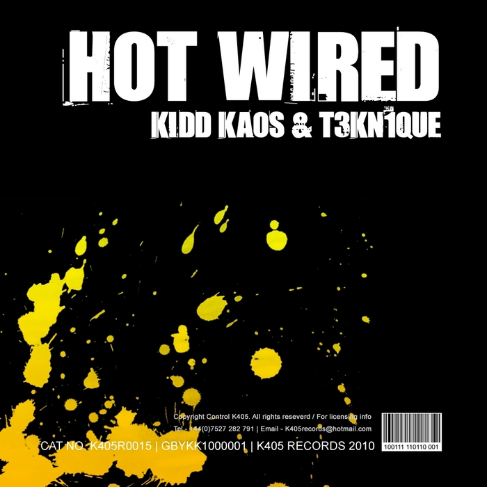 KIDD KAOS/T3KN1QUE - Hot Wired