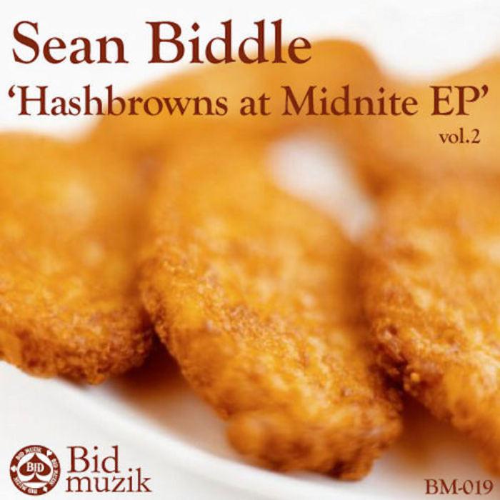 BIDDLE, Sean - Hash Browns At Midnite EP Vol 2