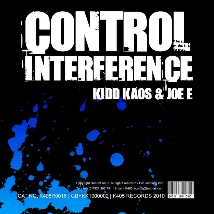 KIDD KAOS/JOE E - Control Interference