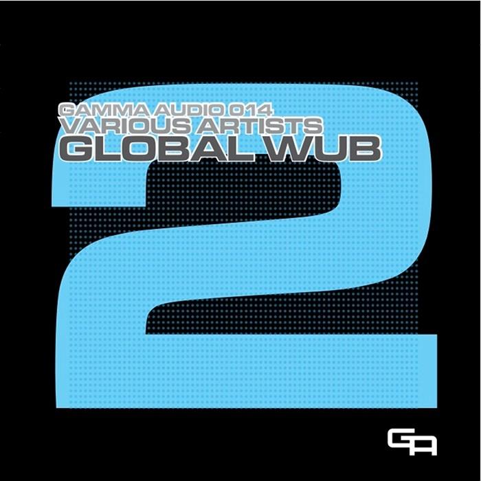 VARIOUS - Global WUB 2