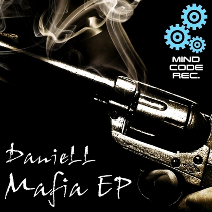 DANIELL - Mafia EP