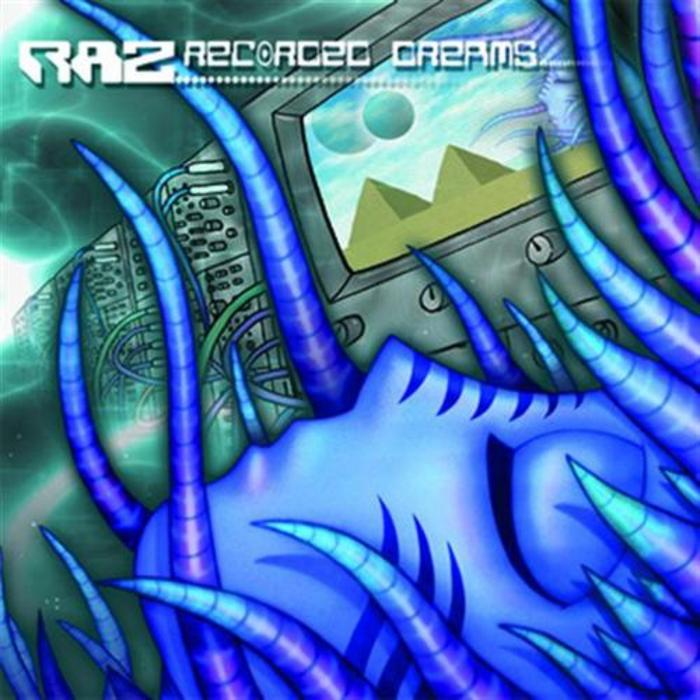 RAZ - Recorded Dreams