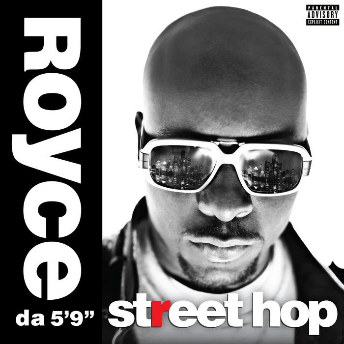 ROYCE DA 59 - Street Hop (Deluxe)