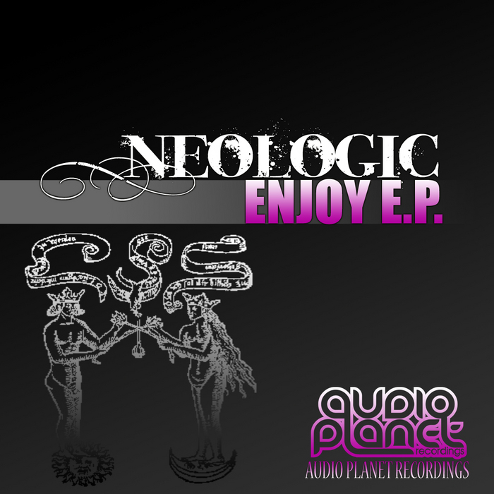 NEOLOGIC - Enjoy EP