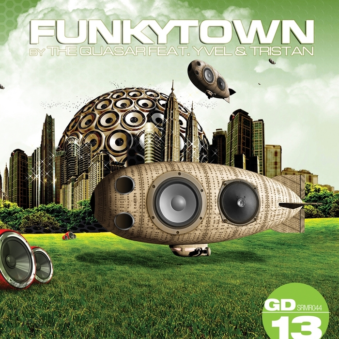 QUASAR, The feat YVEL & TRISTAN - Funkytown