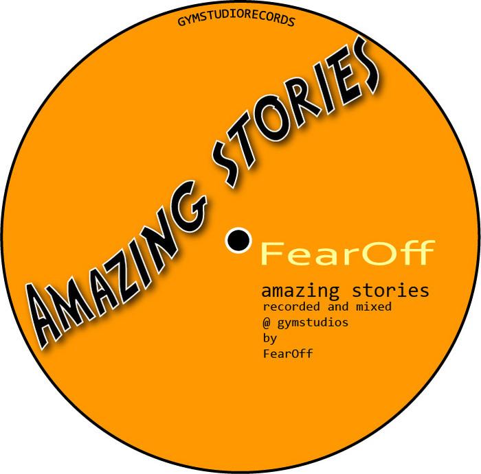 FEAROFF - Amazing Stories