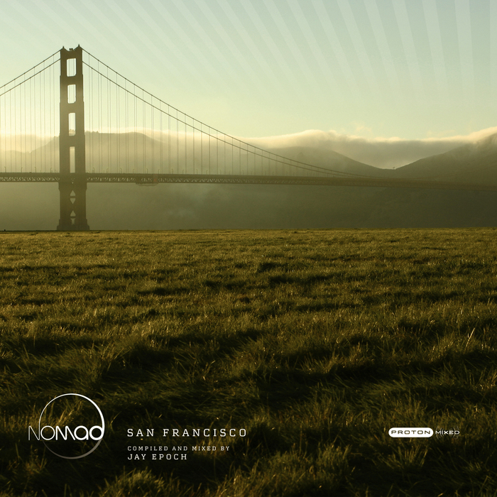 EPOCH, Jay - Nomad 01 San Francisco