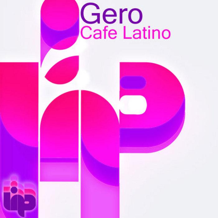 GERO - Cafe Latino