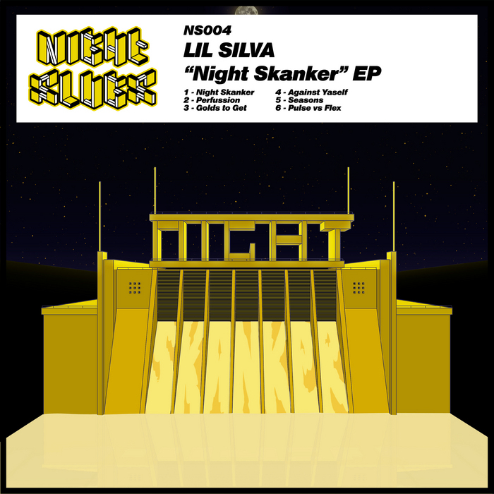 SILVA, Lil - Night Skanker EP