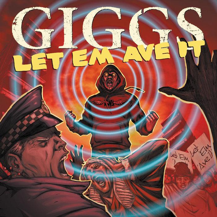 GIGGS - Let Em Ave It