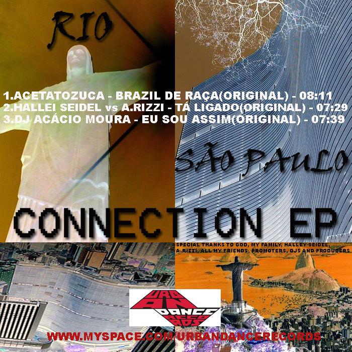 ACETATOZUCA/HALLEI SEIDEL vs A RIZZI & DJ ACACIO MOURA - Rio-Sao Paulo Connection EP