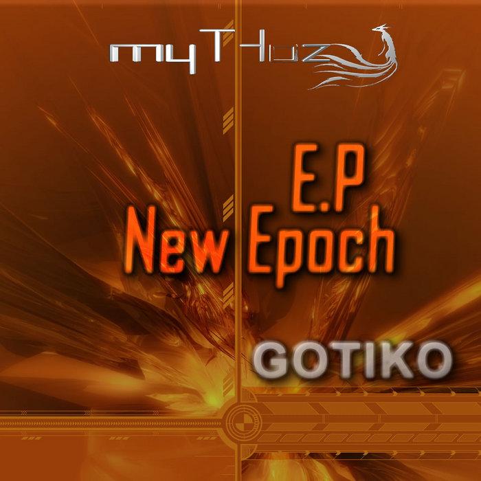 GOTIKO - New Epoch EP