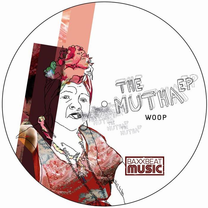 WOOP - The Mutha EP
