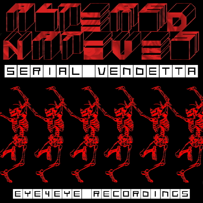 ALTERED NATIVES - Serial Vendetta