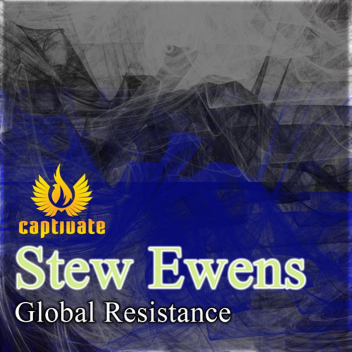 EWENS, Stew - Global Resistance