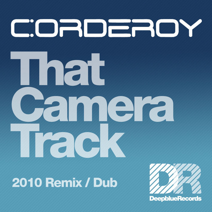 CORDEROY - That Camera Track