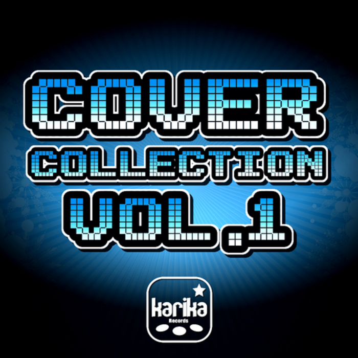 VALBUENA, Miguel/DJ POWER/DALAN PARTY/EMJ/JOHNNY MAKER - Cover Collection Vol 1
