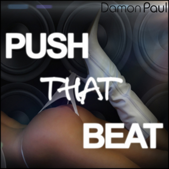 PAUL, Damon - Push That Beat