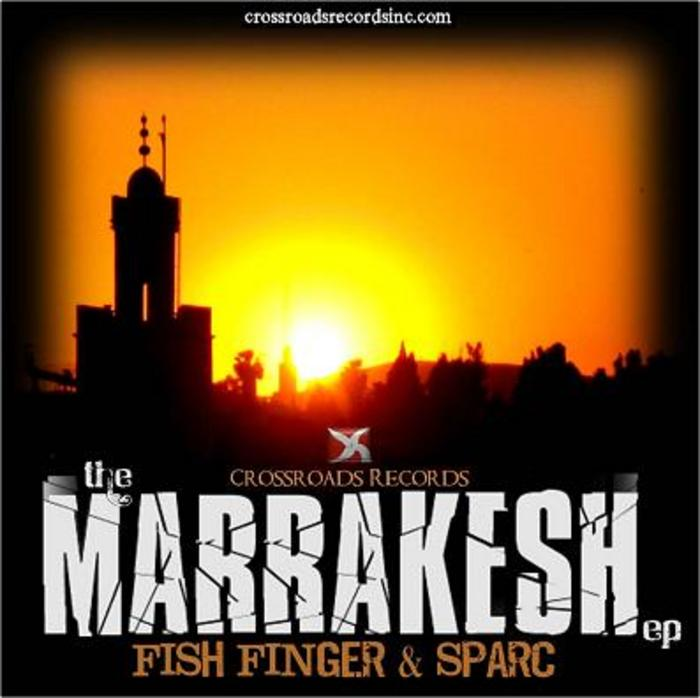 FISH FINGER/SPARC - The Marrakesh EP