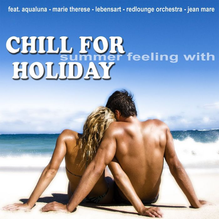 VARIOUS - Summer feeling With Chill For Holiday