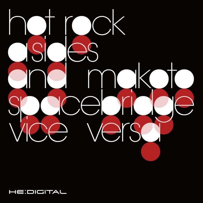 A SIDES/MAKOTO/VICE VERSA - Hot Rock