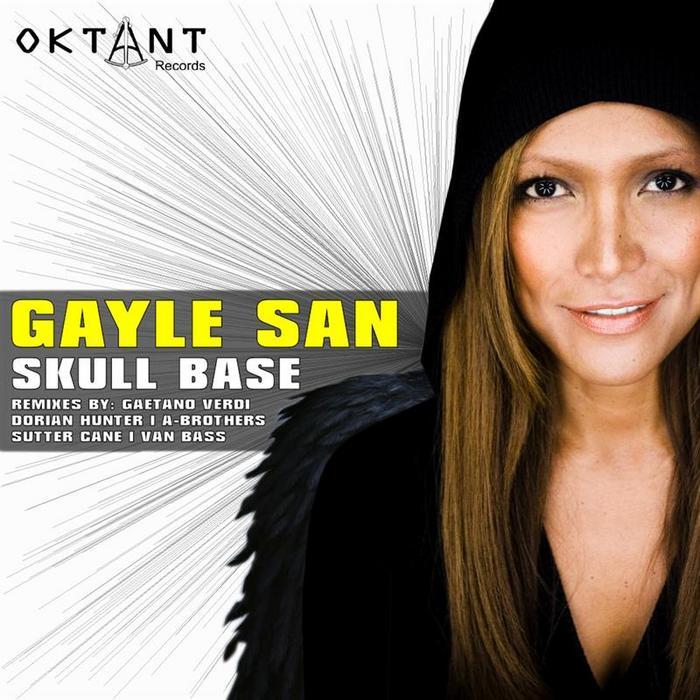 SAN, Gayle - Skull Base