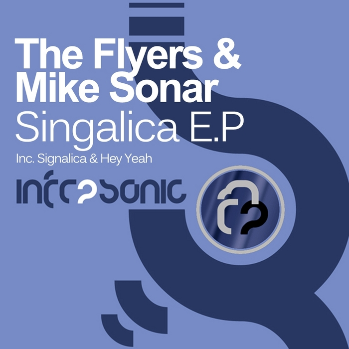 FLYERS, The/Mike Sonar - Signalica EP