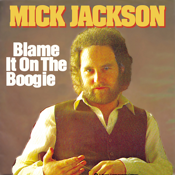 JACKSON, Mick - Blame It On The Boogie