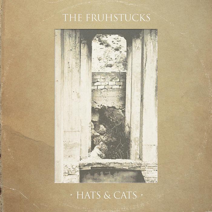 FRUHSTUCKS, The - Hats & Cats