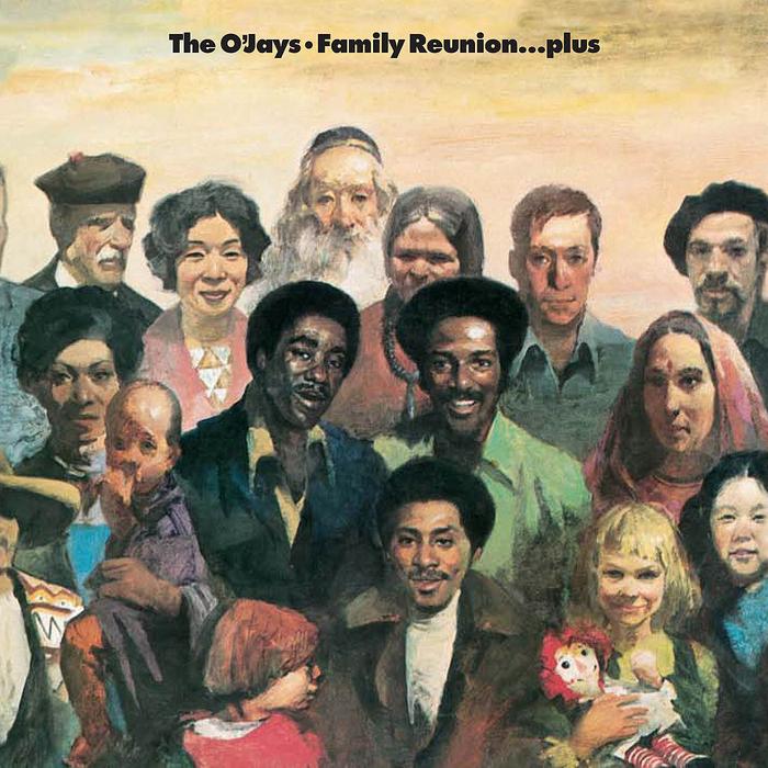 O JAYS, The - Family Reunion
