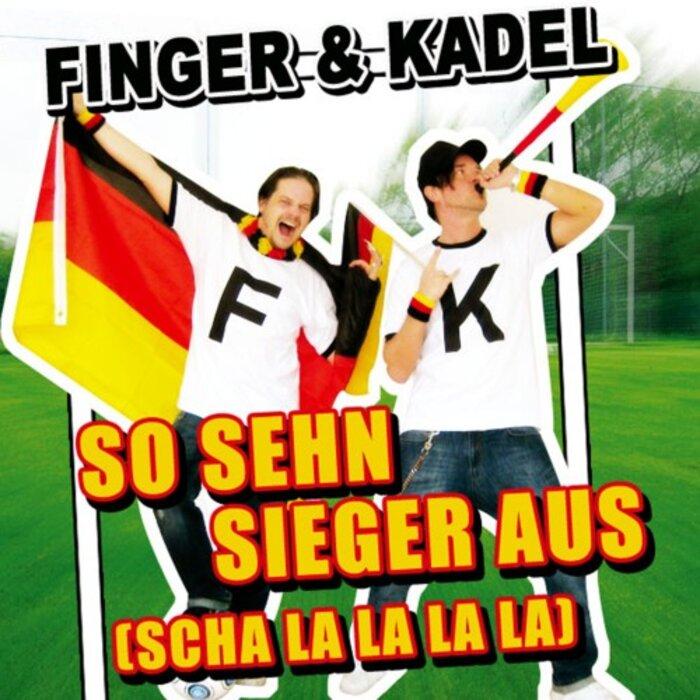 FINGER & KADEL - So Sehn Sieger Aus