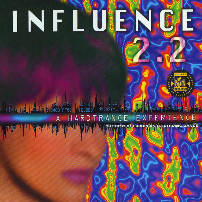 VARIOUS - Influence 2 2: A Hard Trance Experience