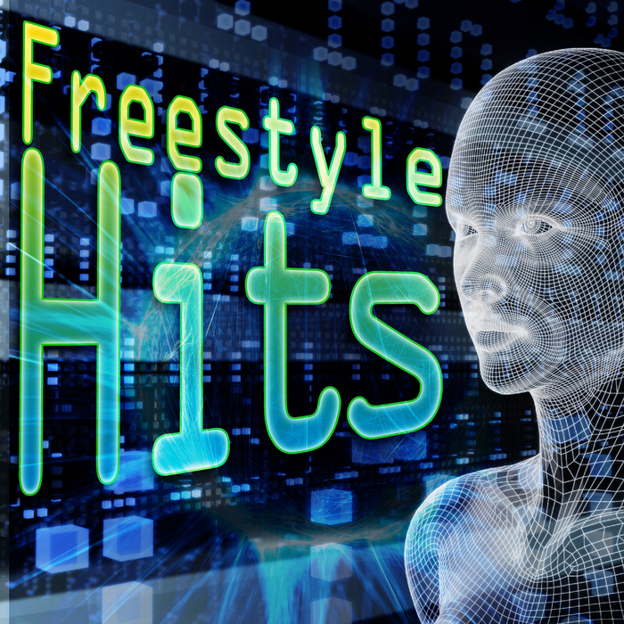 VARIOUS - Freestyle Hits (re-recorded/remastered versions)