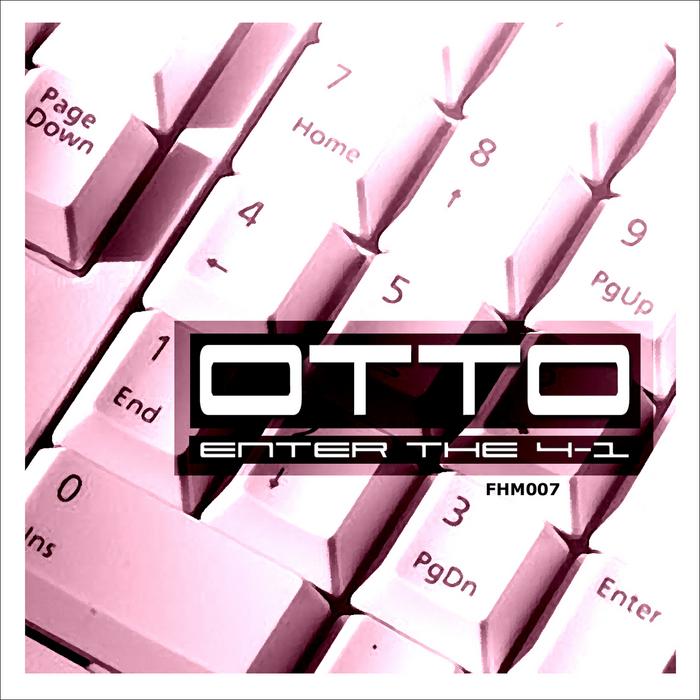 OTTO - Enter The 4-1