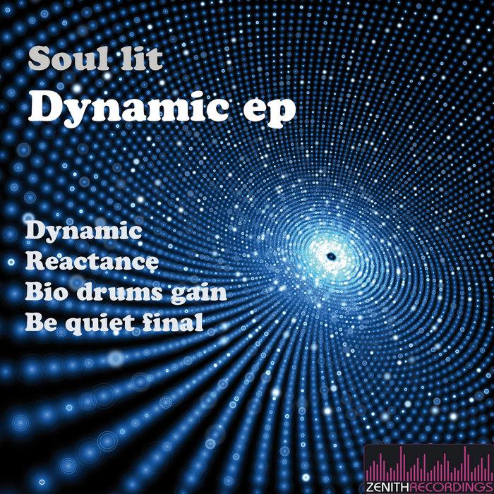 SOUL LIT - Dynamic EP