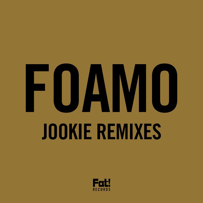 FOAMO - Jookie (remixes)