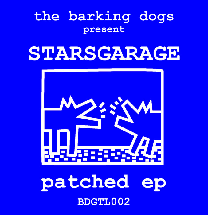 STARSGARAGE - Patched EP