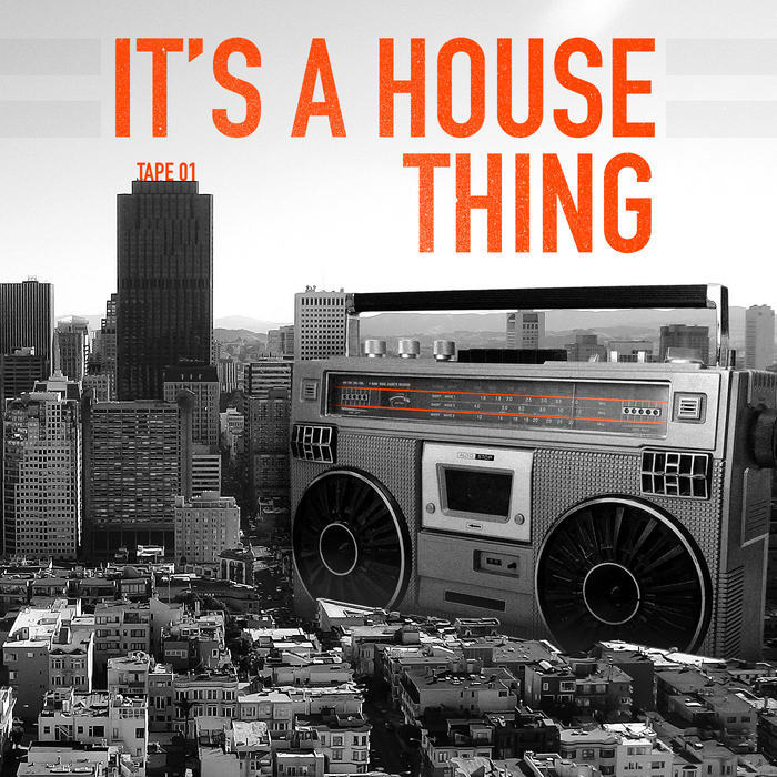 VARIOUS - It's A House Thing
