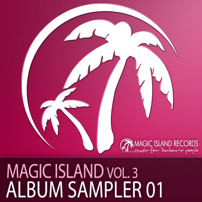 DEJAN S/IRISDEEJAY/NANDO - Magic Island: Vol 3