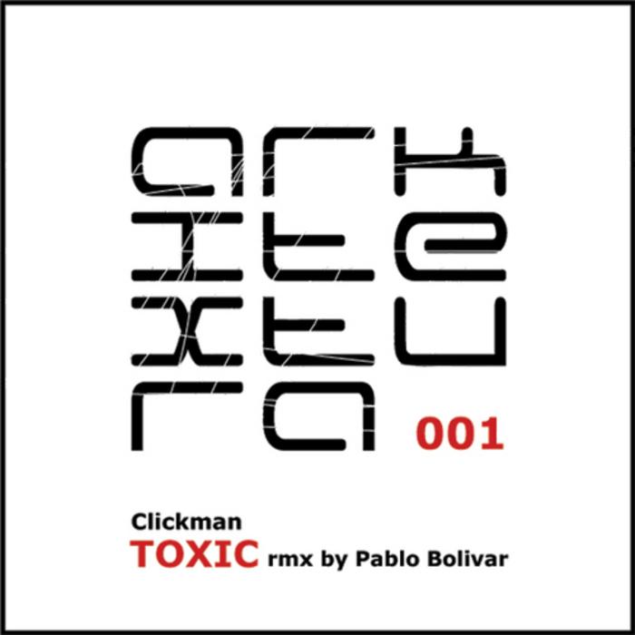 CLICKMAN - Toxic