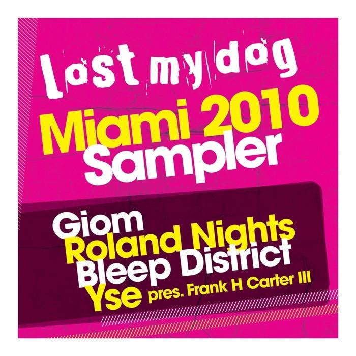 BLEEP DISTRICT/GIOM/YSE/ROLAND NIGHTS - Miami 2010 Sampler