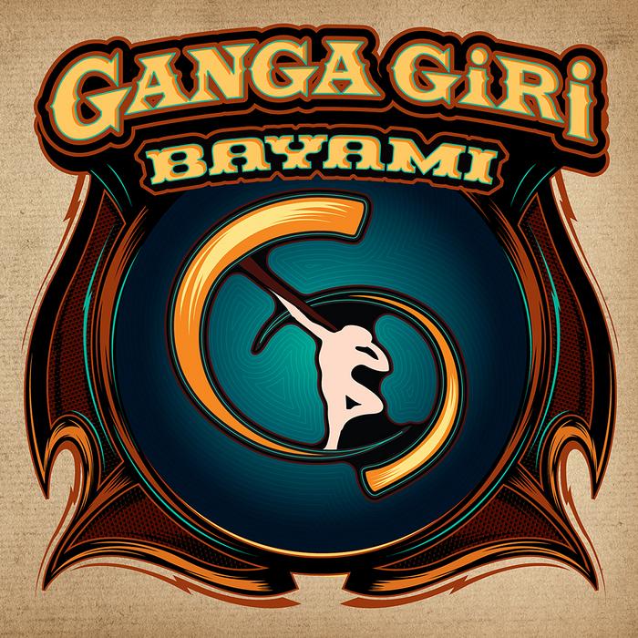 GANGA GIRI - Bayami