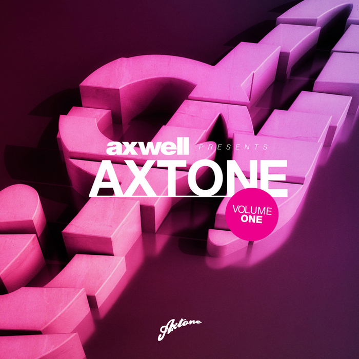 AXWELL/VARIOUS - Axwell Presents Axtone Volume One (unmixed tracks)